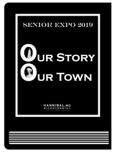 Our Story - Our Town - Senior Expo 2019 - Hannibal, MO
